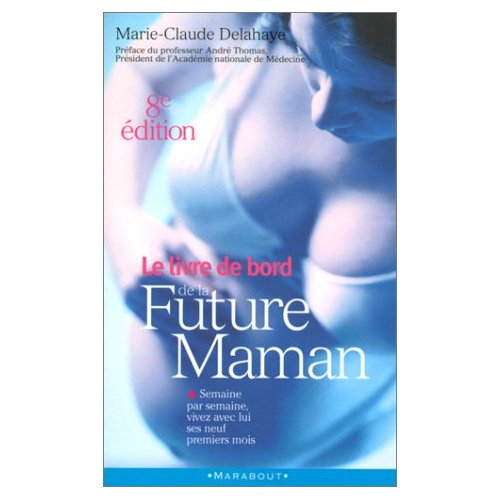 Le Livre De Bord De La Future Maman Critique Livre