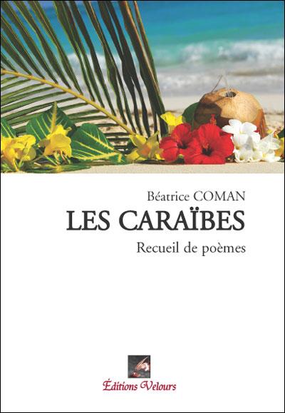 LES CARAIBES BEATRICE COMAN ed. Velours