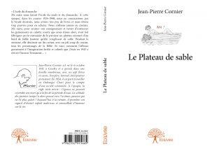 """""""Le plateau de Sable"""" de Jean-Pierre Cornier"""