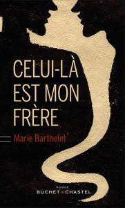 barthelet_celui-la_est_mon_frere