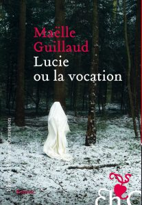 guillaud_lucie_ou_la_vocation