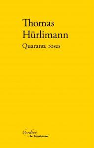 HURLIMANN_Quarante_roses