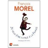 Je veux être futile à la France (Morel)