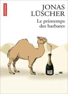 LUSCHER_Le_printemps_des_barbares