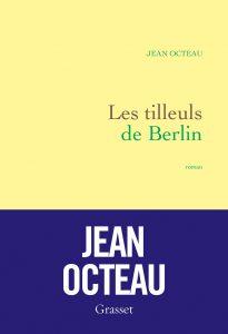 OCTEAU_Les_tilleuls_de_Berlin