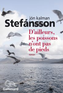 STEFANSSON_Dailleurs_les_poissons