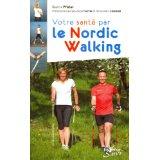 Votre santé par le nordic walking